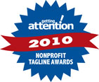 getting attention 2010 Nonprofit Tagline Awards logo