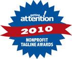 getting attention 2010 Nonprofit Tagline Awards logo